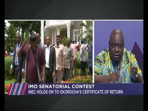 Imo Senatorial Contest | INEC holds on to Okorocha's certificate of return