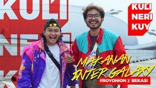 Video Kuliner Antar Galaxy   Froyonion X Bekasi MP3, 3GP, MP4, WEBM, AVI, FLV November 2018