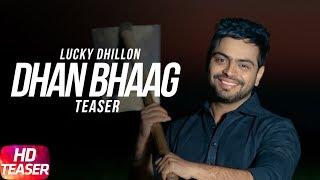Teaser - Dhan Bhag Singer - Lucky Dhillon Music - Desi Crew Lyrics - Khan Chhanna Director - Jass Pessi Label - Speed Records Digitally Powered by One Digita...