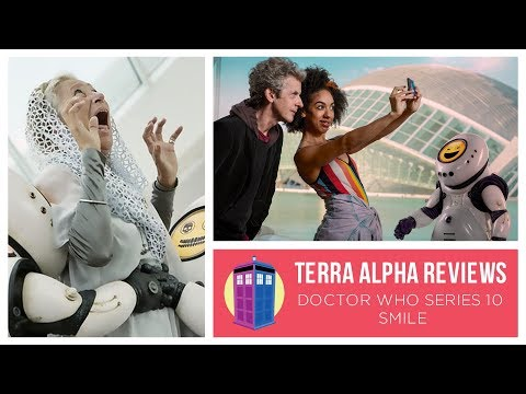 Terra - Doctor Who  Smile Review
