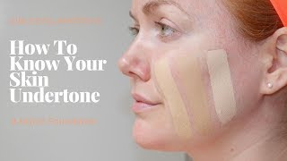 Video How To Know Your Skin Undertones + Pick Foundation MP3, 3GP, MP4, WEBM, AVI, FLV Juli 2019