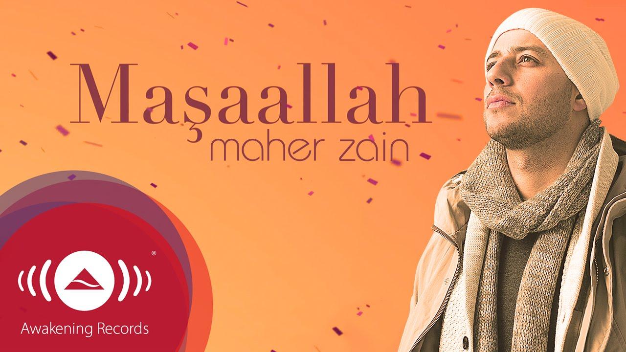 Maher Zain – Maşaallah Sözleri