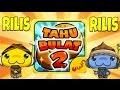 TAHU BULAT 2 RILIS 12 MEI 2017 - OWN GAMES INDONESIA