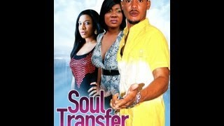 Swing Of Emotion & Soul Transfer Nigerian Movie Review