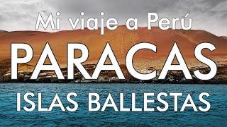 Paracas Peru  City pictures : Mi viaje a Perú - 3 - Paracas / Islas Ballestas