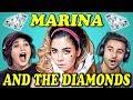 COLLEGE KIDS REACT TO MARINA AND THE DIAMONDS