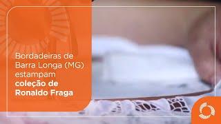 Trabalho das Meninas Bordadeiras de Barra Longa estampa coleção de Ronaldo Fraga