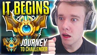 A NEW JOURNEY BEGINS! LET'S GO - Journey To Challenger | League of Legends