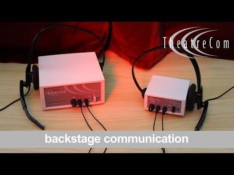 Backstage communication systems.