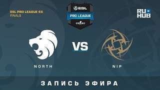North vs NiP - ESL Pro League Finals - de_inferno [GotMint, SleepSomeWhile]
