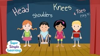 Head Shoulders Knees&Toes (Sing It)