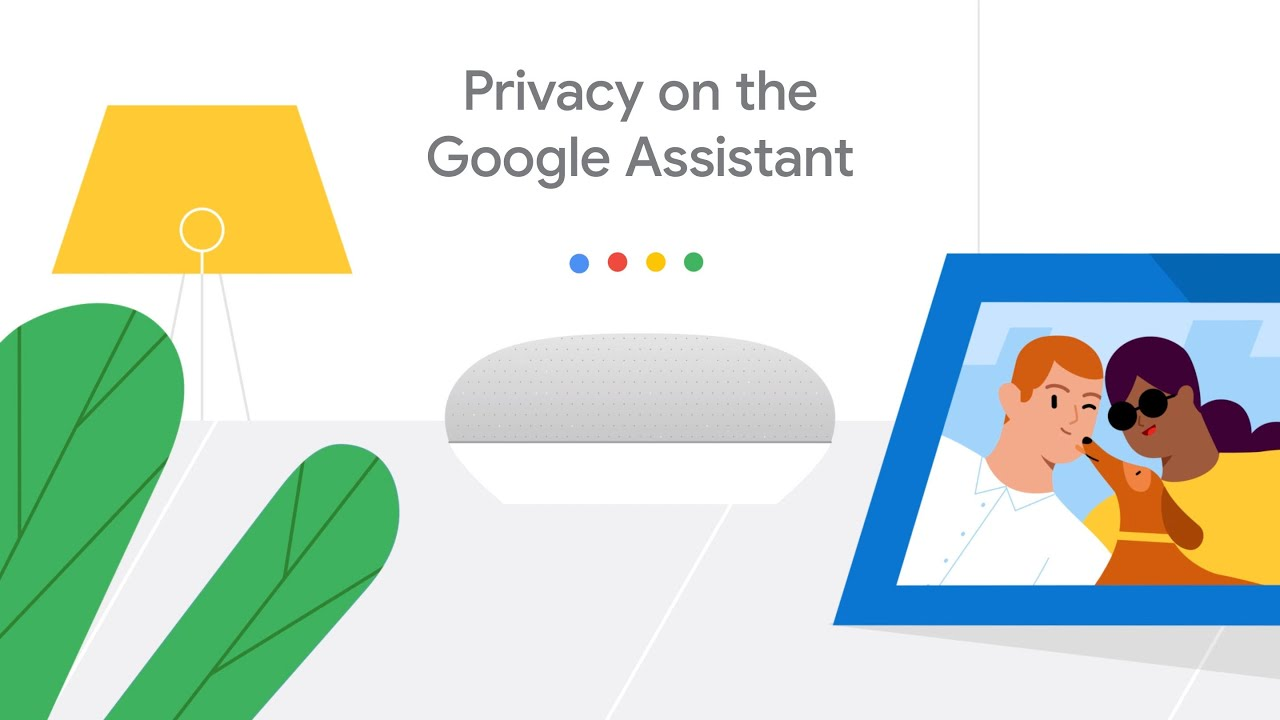 The Google Assistant is built to keep your information private, safe and secure while helping make your life a little easier.