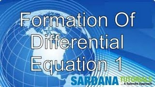 Formation Of Differential Equations 1