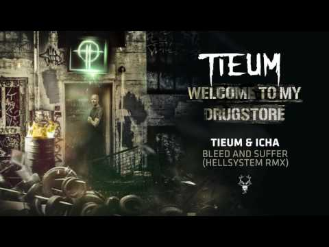 Tieum & Icha - Bleed and Suffer (Hellsystem RMX)