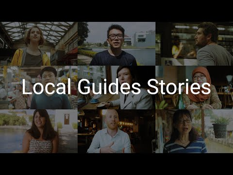 Local Guides Stories: Global Community, Local Knowledge