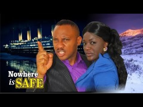 Nowhere Is Safe -   Nigeria Nollywood Movie