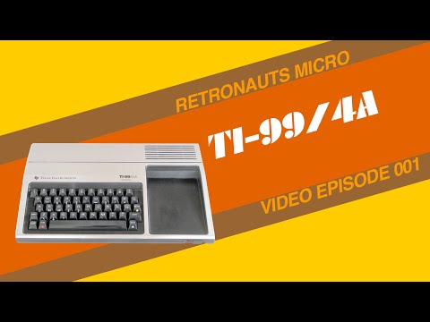 Retronauts Micro Video Edition #001: The TI-99/4A