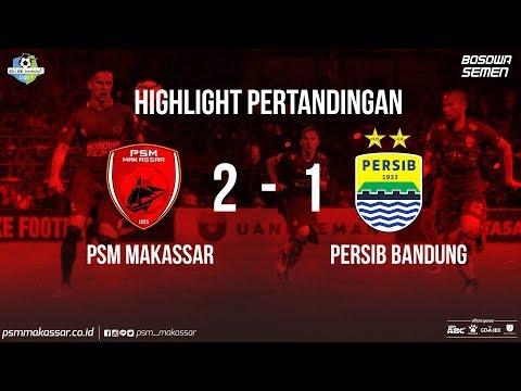 HIGHLIGHT PSM Makassar VS PERSIB Bandung