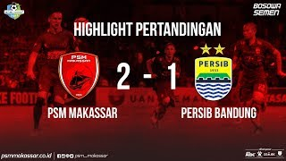 Video HIGLIGHT PSM Makassar VS PERSIB Bandung MP3, 3GP, MP4, WEBM, AVI, FLV Oktober 2017