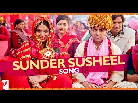 Sunder Susheel - Song - Dum Laga Ke Haisha