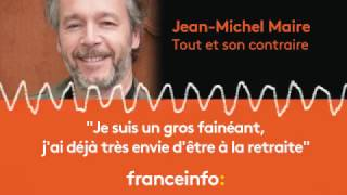 """Jean-Michel Maire : """"Je suis un gros fainéant"""""""