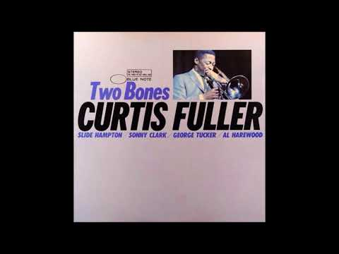 Curtis Fuller – Two Bones ( Full Album )
