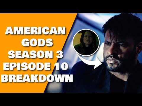 American Gods Season 3 Episode 10 Breakdown Review Recap   Season 3 Ending Explained
