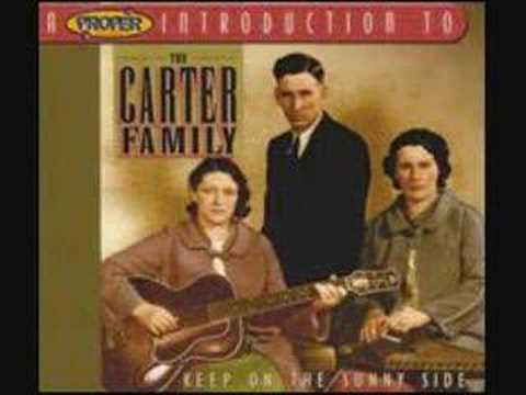 Keep on the Sunny Side (Song) by The Carter Family
