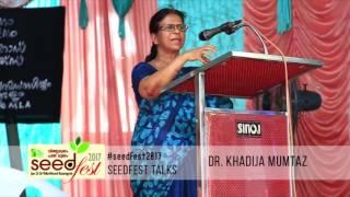 Seedfest 2017 – Through the word of Dr. Kadija Mumtas