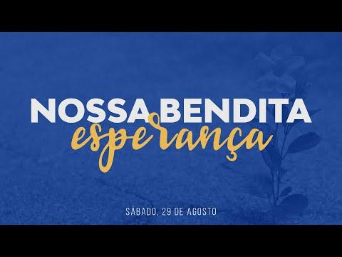 Escola Sabatina e Semana de Oração | Nossa bendita esperança | Igreja On-line