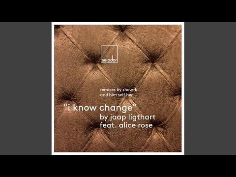 I Know Change (Show-B Remix)