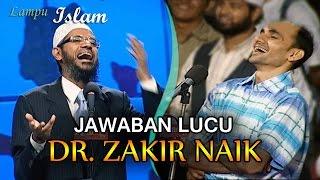 Video Jawaban Lucu Dr. Zakir Naik Untuk Para Ateis MP3, 3GP, MP4, WEBM, AVI, FLV Oktober 2017