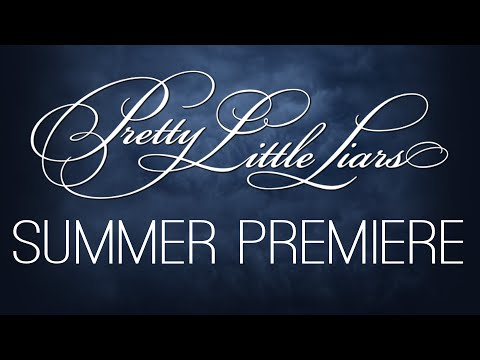 Pretty Little Liars – Summer Premiere Teaser