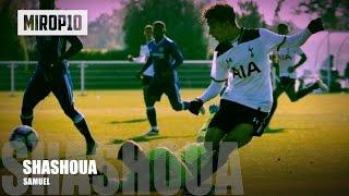 Video SAMUEL SHASHOUA ✭ TOTTENHAM ✭ THE WONDER BOY ✭ Skills & Goals 2016-2017 MP3, 3GP, MP4, WEBM, AVI, FLV Mei 2017