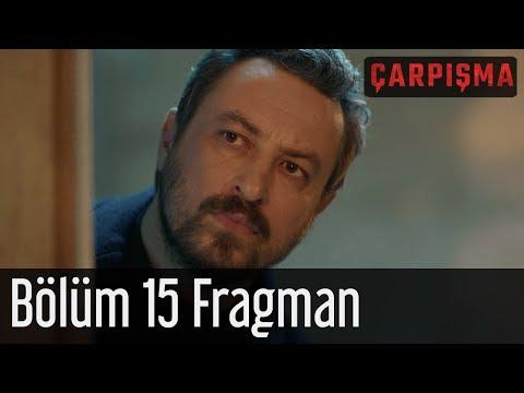 Çarpışma 15. Bölüm Fragmanı
