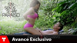Download Video Sin Senos Si Hay Paraíso | Avance Exclusivo 25 | Telemundo Novelas MP3 3GP MP4