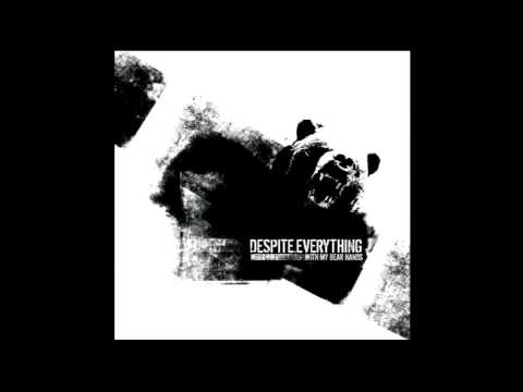 Despite Everything - Between a Rock and a Hard Place