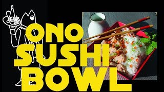 Spicy Wahoo Sushi Bowl