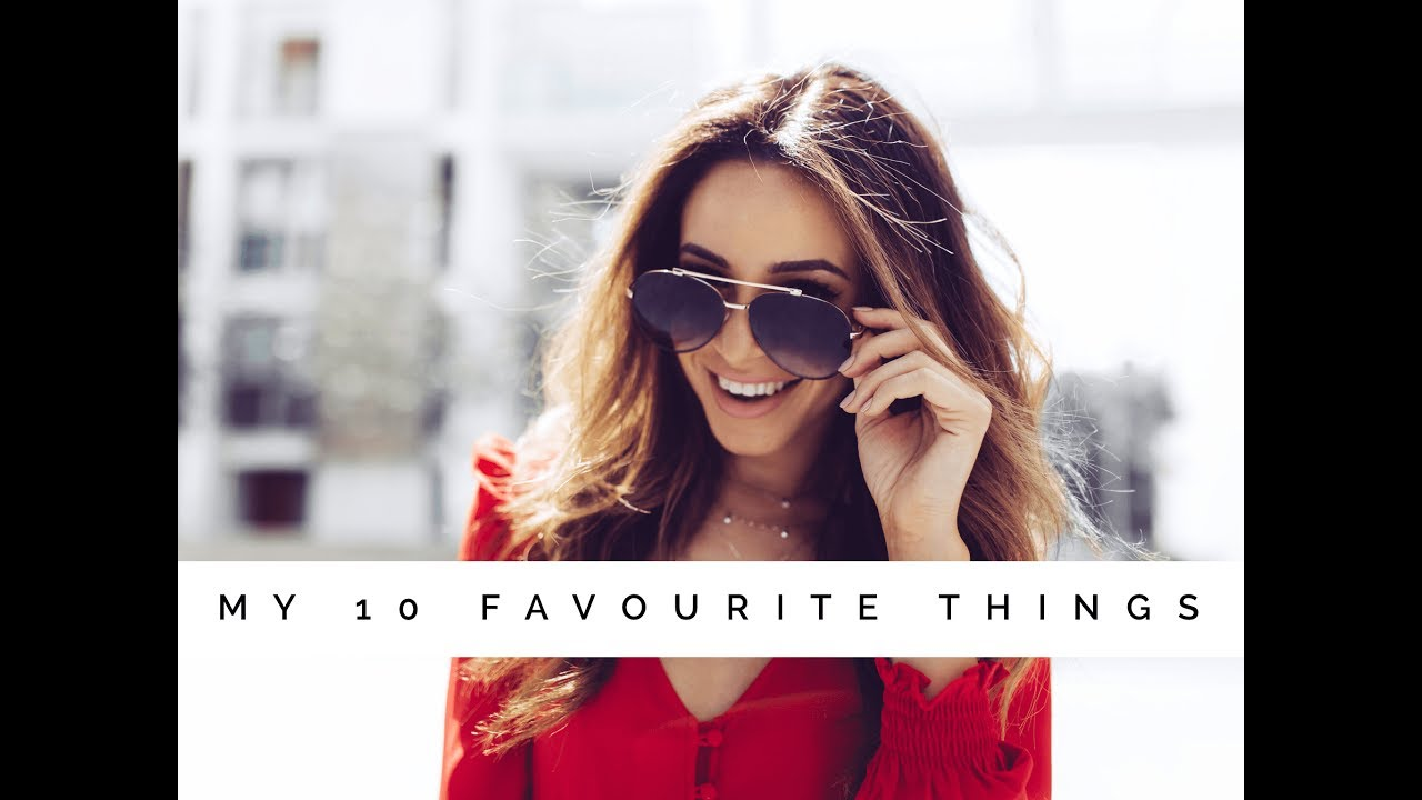 MY 10 FAVOURITE THINGS | Danielle Peazer