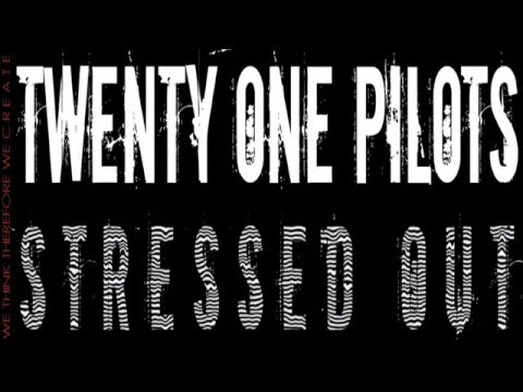 Twenty One Pilots: Stressed Out (remix Version)