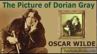 THE PICTURE OF DORIAN GRAY - The Picture of Dorian Gray by Oscar Wilde - Full audiobook