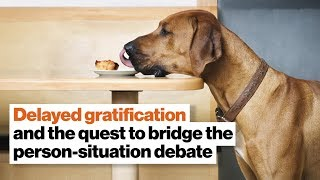 Delayed gratification and the quest to bridge the person-situation debate | David Epstein by Big Think