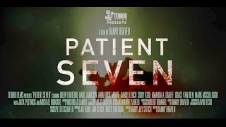 Nonton PATIENT SEVEN (2016) Tráiler Oficial Film Subtitle Indonesia Streaming Movie Download