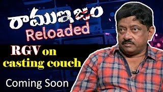 Video Ram Gopal Varma Opens Up On Casting Couch | Ramuism Reloaded | RGV's Exclusive Interview MP3, 3GP, MP4, WEBM, AVI, FLV April 2018