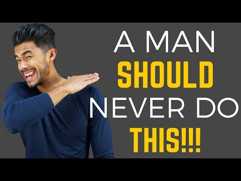 , title : '10 Things a MAN Should NEVER Do!'