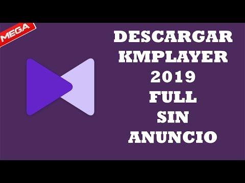 Descargar e Instalar KMPlayer Full y Sin Anuncio (2019)