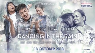 Video Official Trailer DANCING IN THE RAIN (2018) - Dimas Anggara, Bunga Zainal, Deva Mahenra MP3, 3GP, MP4, WEBM, AVI, FLV September 2018
