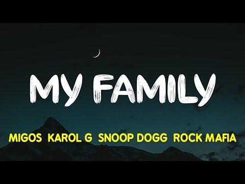 "Migos, KAROL G, Snoop Dogg & Rock Mafia – My Family (""The Addams Family"" OST) (Lyrics, Letra)"
