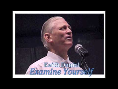 Keith Daniel (SERMON JAM) || Examine Yourself