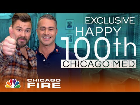 Chicago Fire and P.D. Congratulate Chicago Med on 100 Episodes